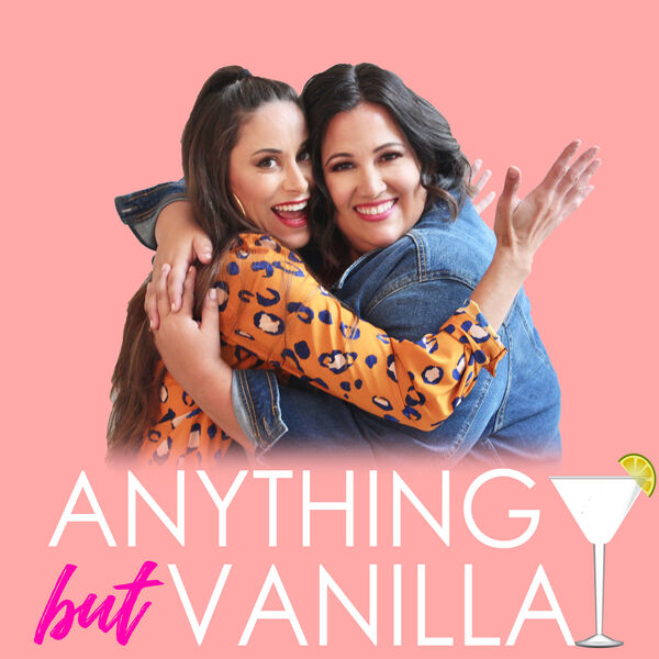 Anything But Vanilla Podcast Podcast Artwork Image