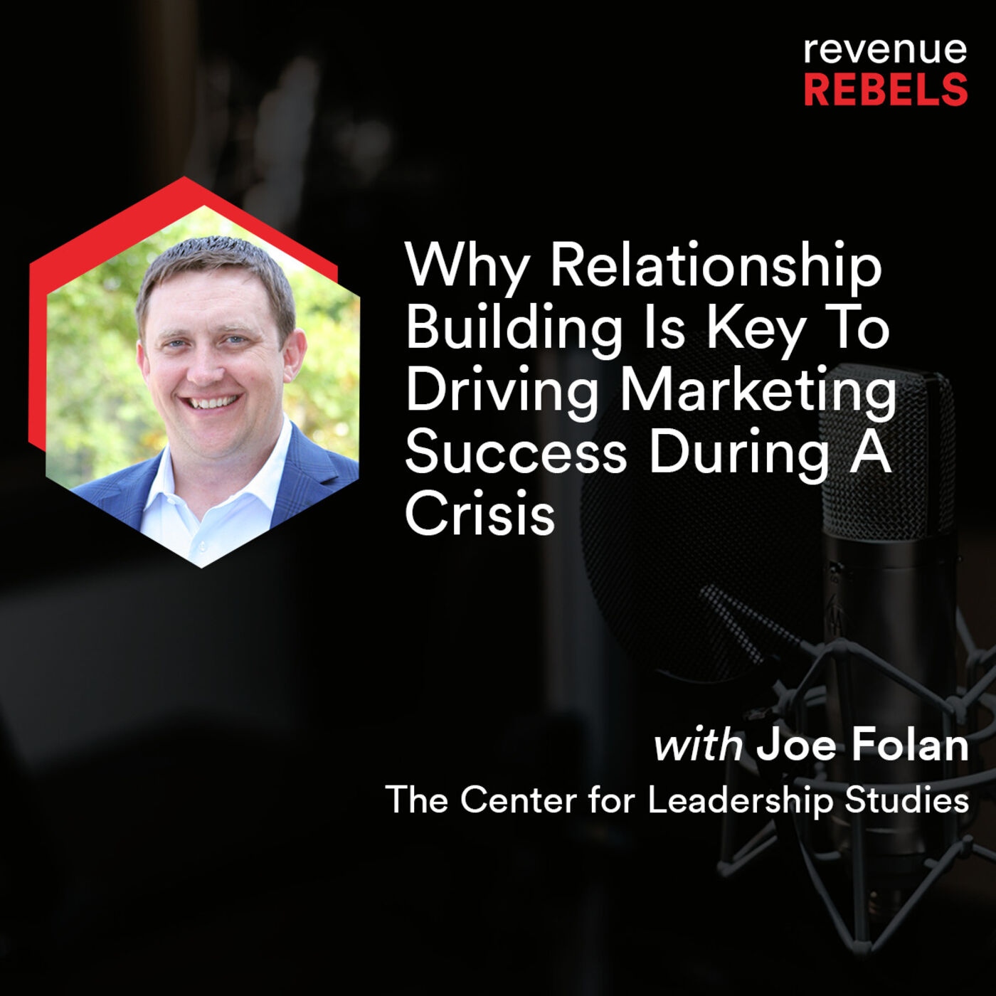 Why Relationship Building Is Key To Driving Marketing Success During A Crisis