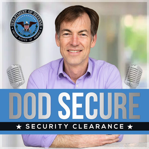 DoD Secure-Working with National Industrial Security Program Podcast Artwork Image