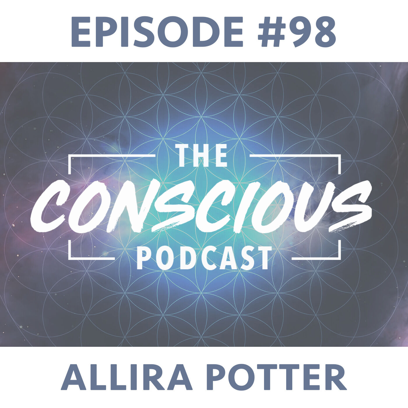 #98 - Allira Potter on Awareness, Acceptance & Connecting to Your Gifts.