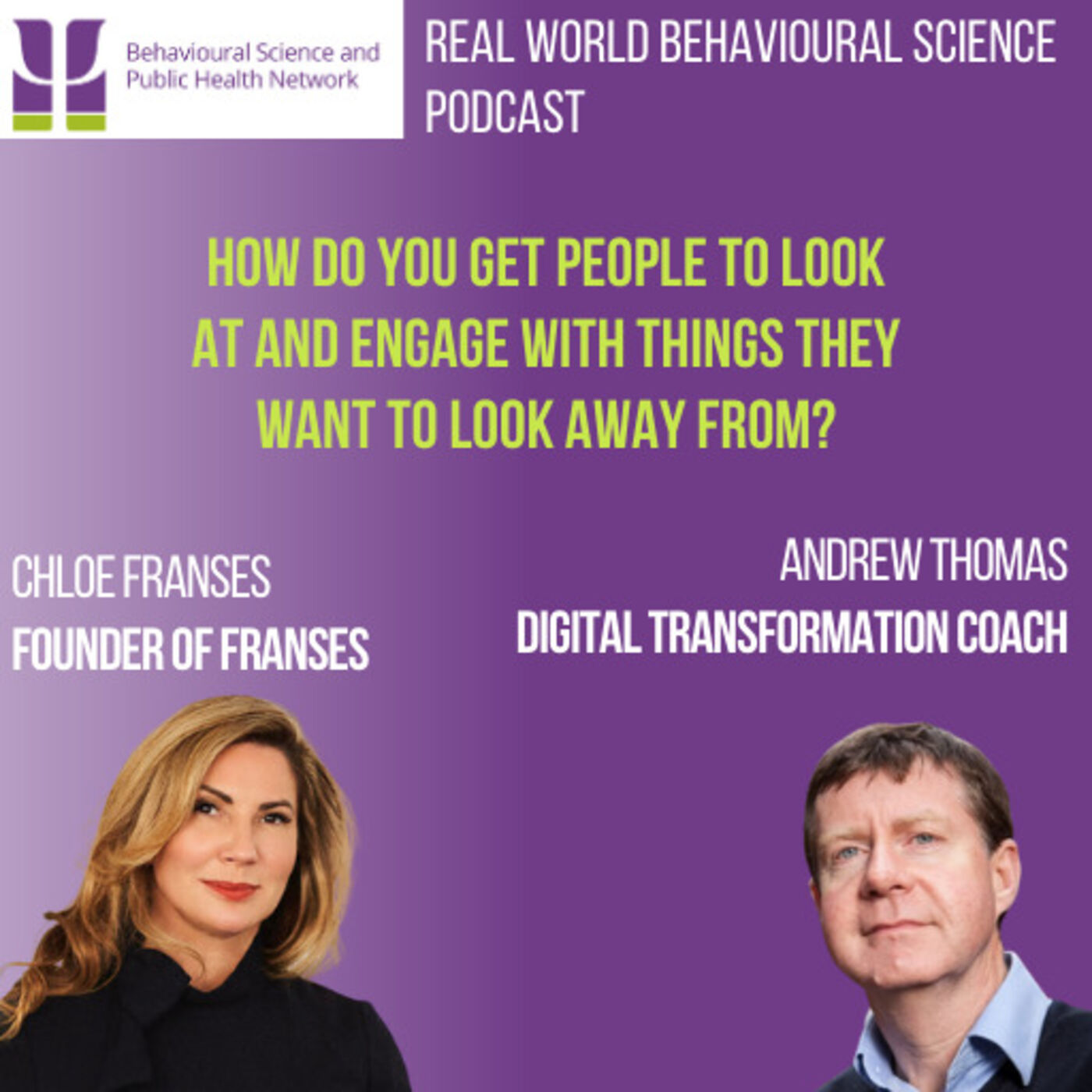 Chloe Franses (Founder of Franses) & Andrew Thomas (Digital Transformation Coach)