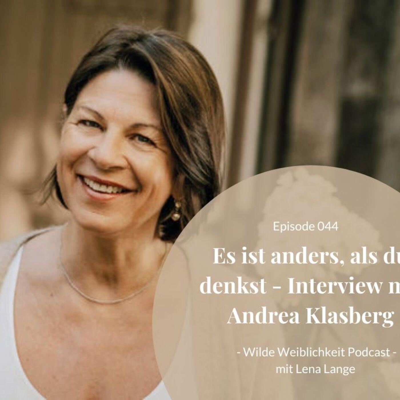 044 - Es ist alles anders, als du denkst - Interview mit Andrea Klasberg