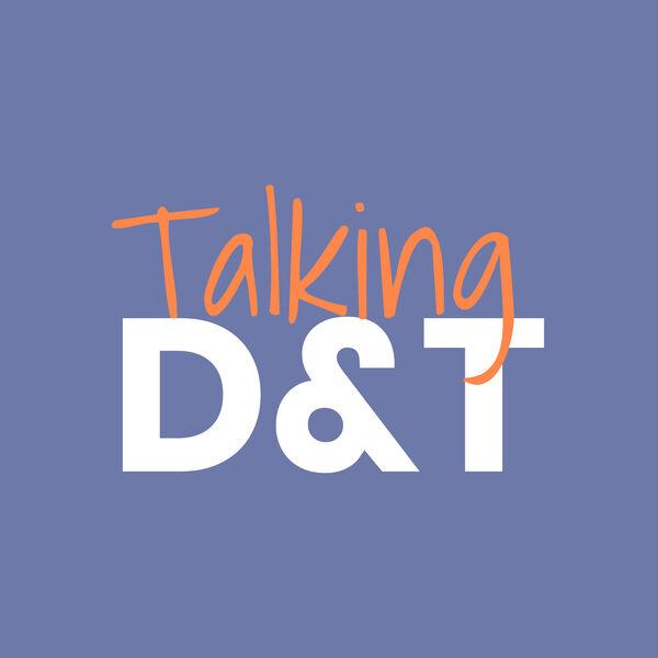 Talking D&T Podcast Artwork Image