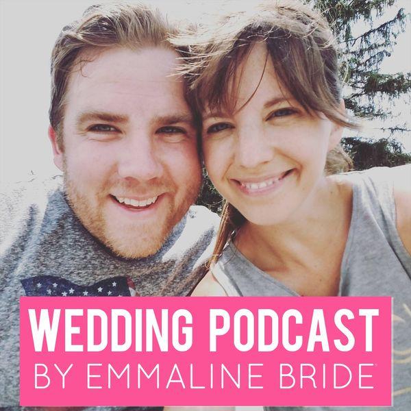 Emmaline Bride: Getting Married with Emmaline Bride Podcast Artwork Image