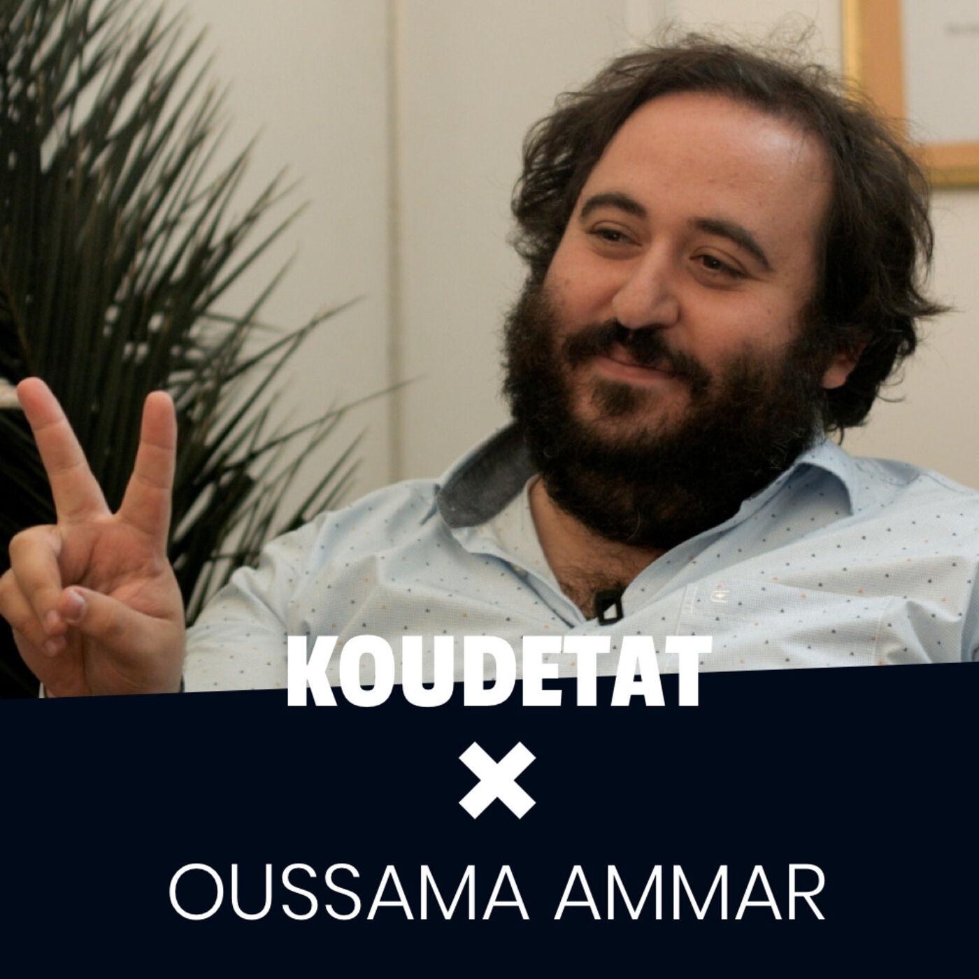Koudetat, c'est la version scalable de The Family I Koudetat x Oussama Ammar (part.1)