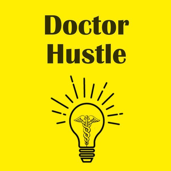 Doctor Hustle Podcast Artwork Image