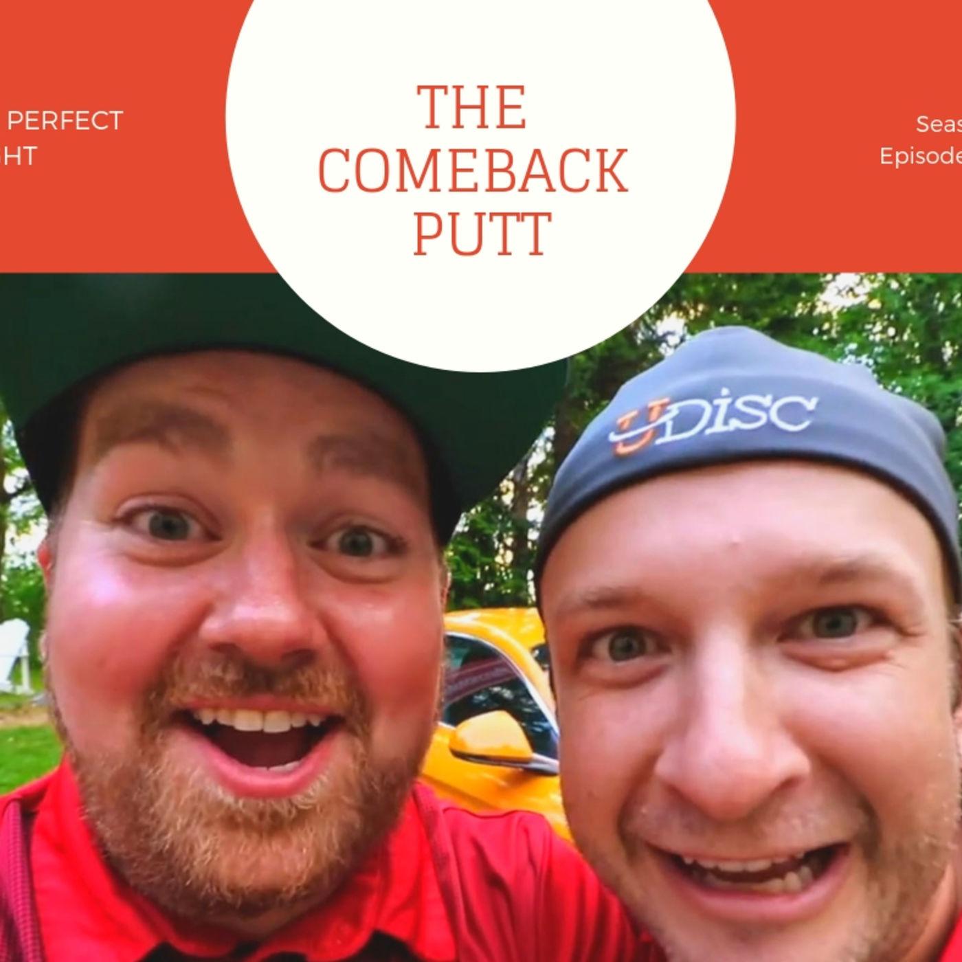 #10 - The comeback putt
