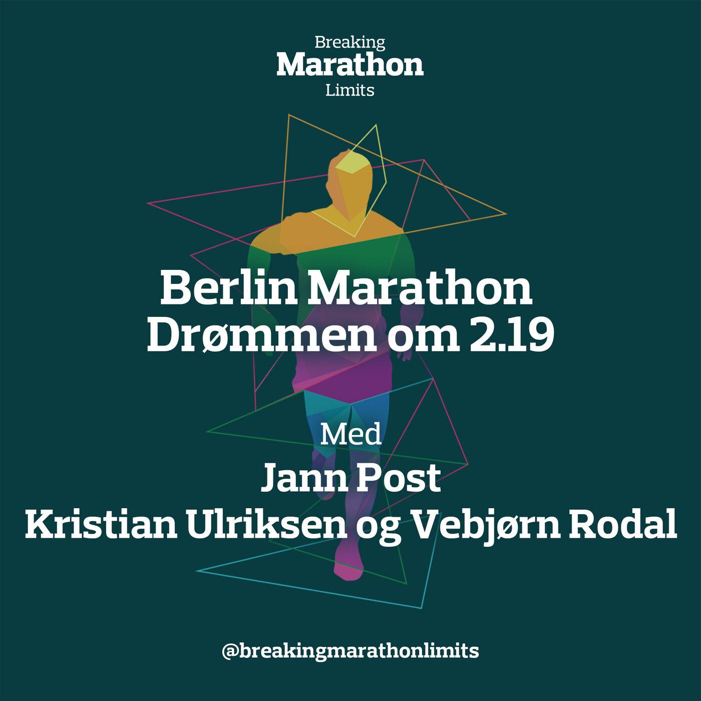 Berlin Marathon - Drømmen og 2.19