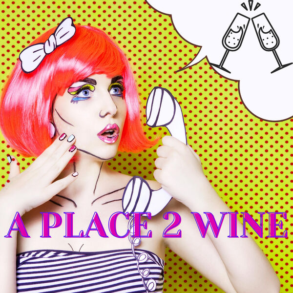A Place 2 Wine Podcast Artwork Image