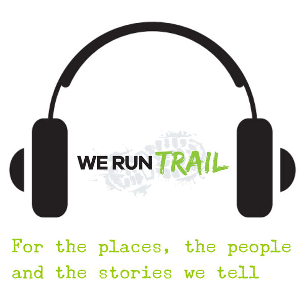 We Run Trail  Podcast Artwork Image
