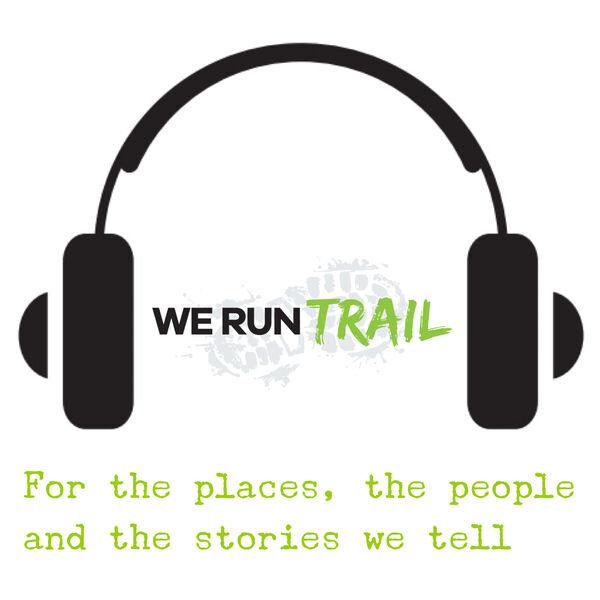 We Run Trail  Podcast Artwork Image
