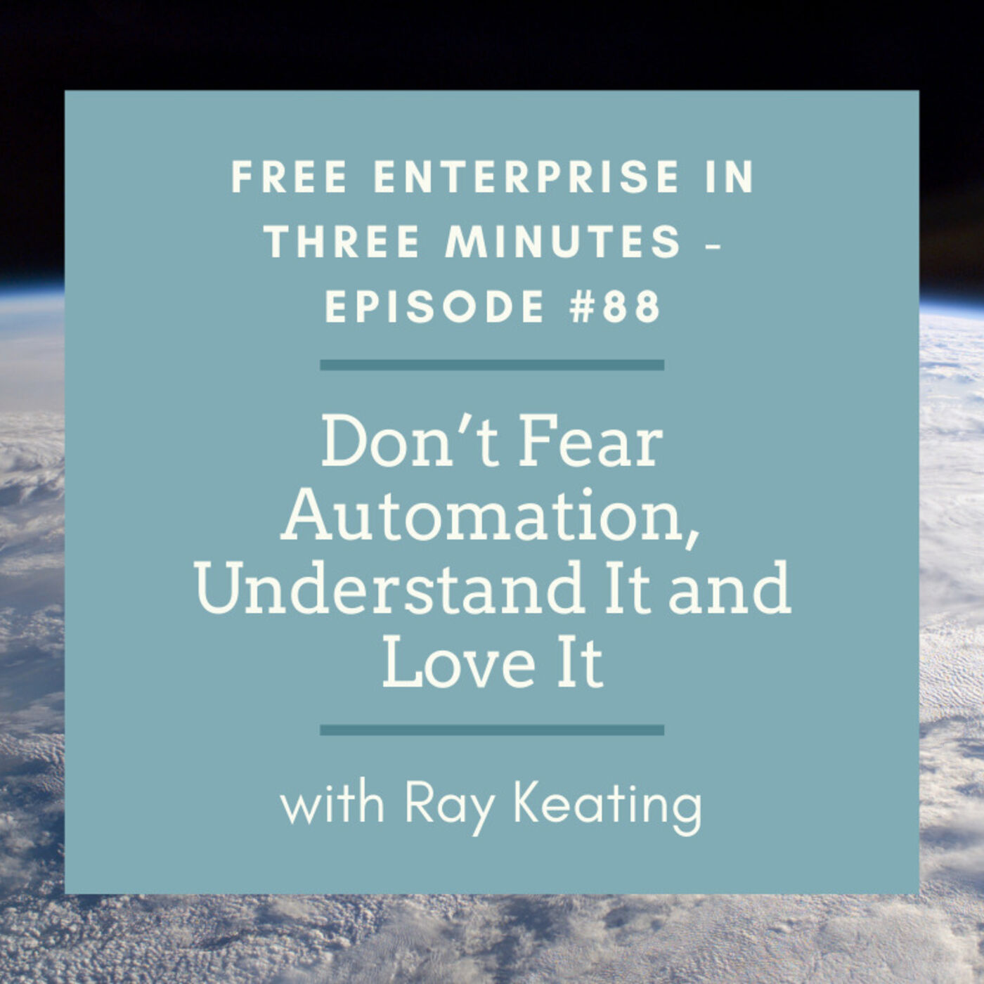 Episode #88: Don't Fear Automation, Understand It and Love It