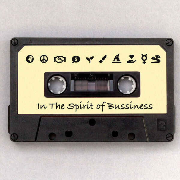In The Spirit of Business Podcast Artwork Image