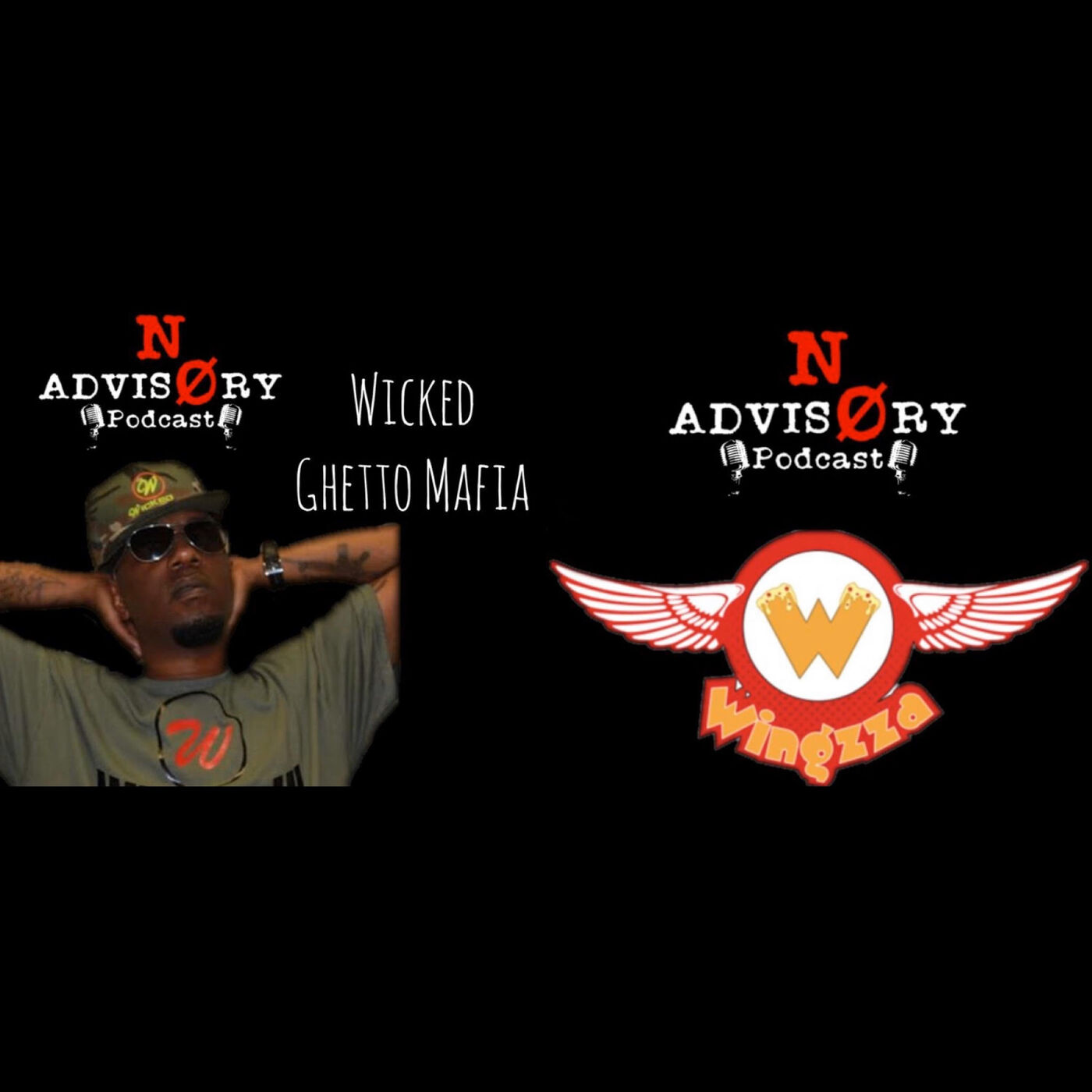 NoAdvisory EXCLUSIVE Interview w/ Wicked of Ghetto Mafia and The worlds Famous Mambo Sauce Maker Larry owner of Wingzza