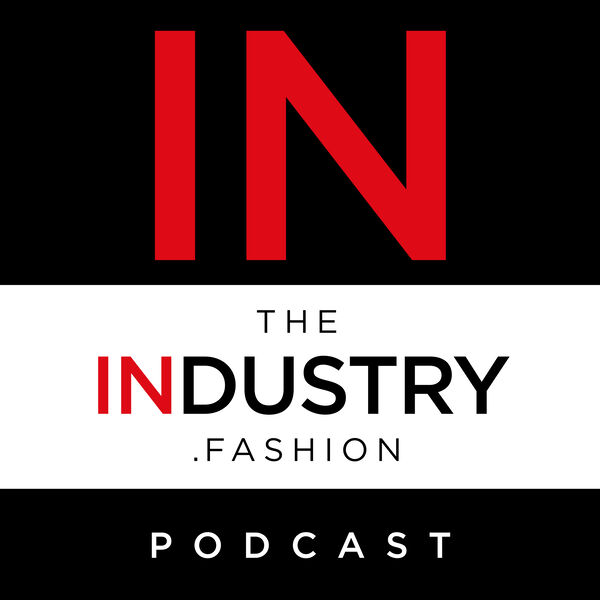 TheIndustry.fashion Podcast Podcast Artwork Image