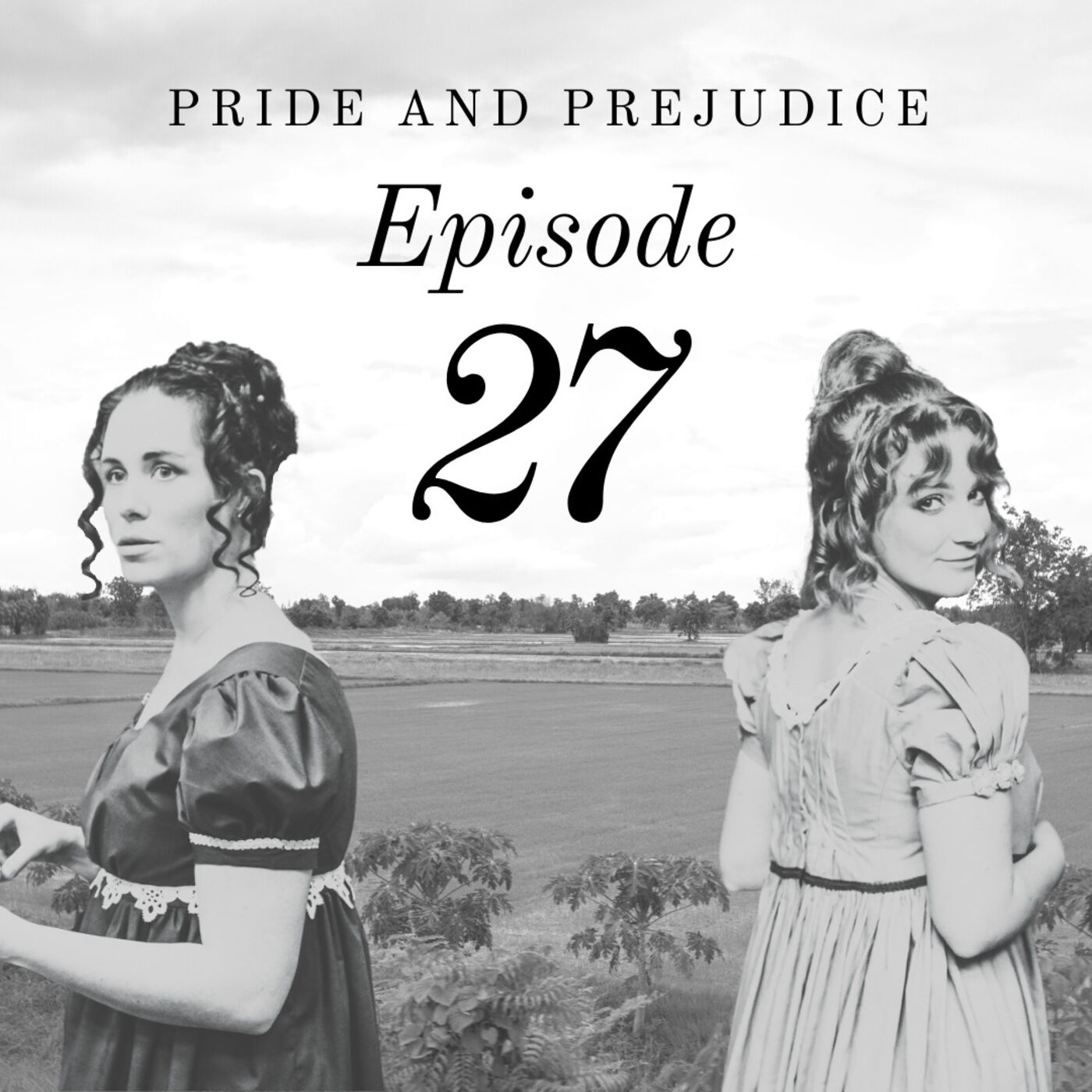 Pride and Prejudice | 27. A Most Welcome Return
