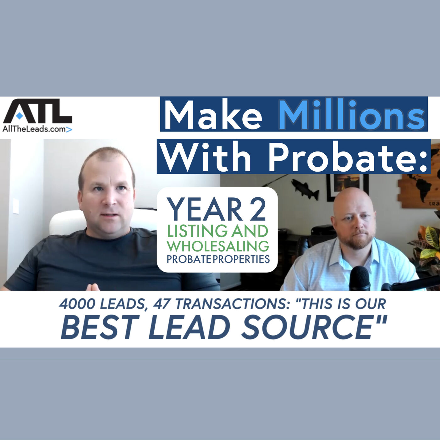 Million-Dollar Producer Shares Updates on Year 2 Listing and Wholesaling Probate Real Estate