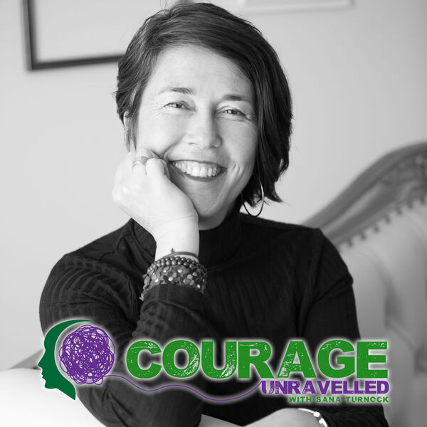 Courage Unravelled Podcast Artwork Image