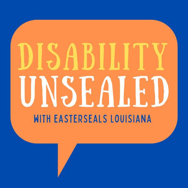 Disability Unsealed Podcast Artwork Image