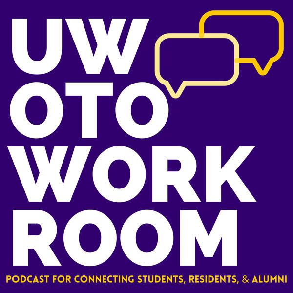 UW OTO Workroom  Podcast Artwork Image
