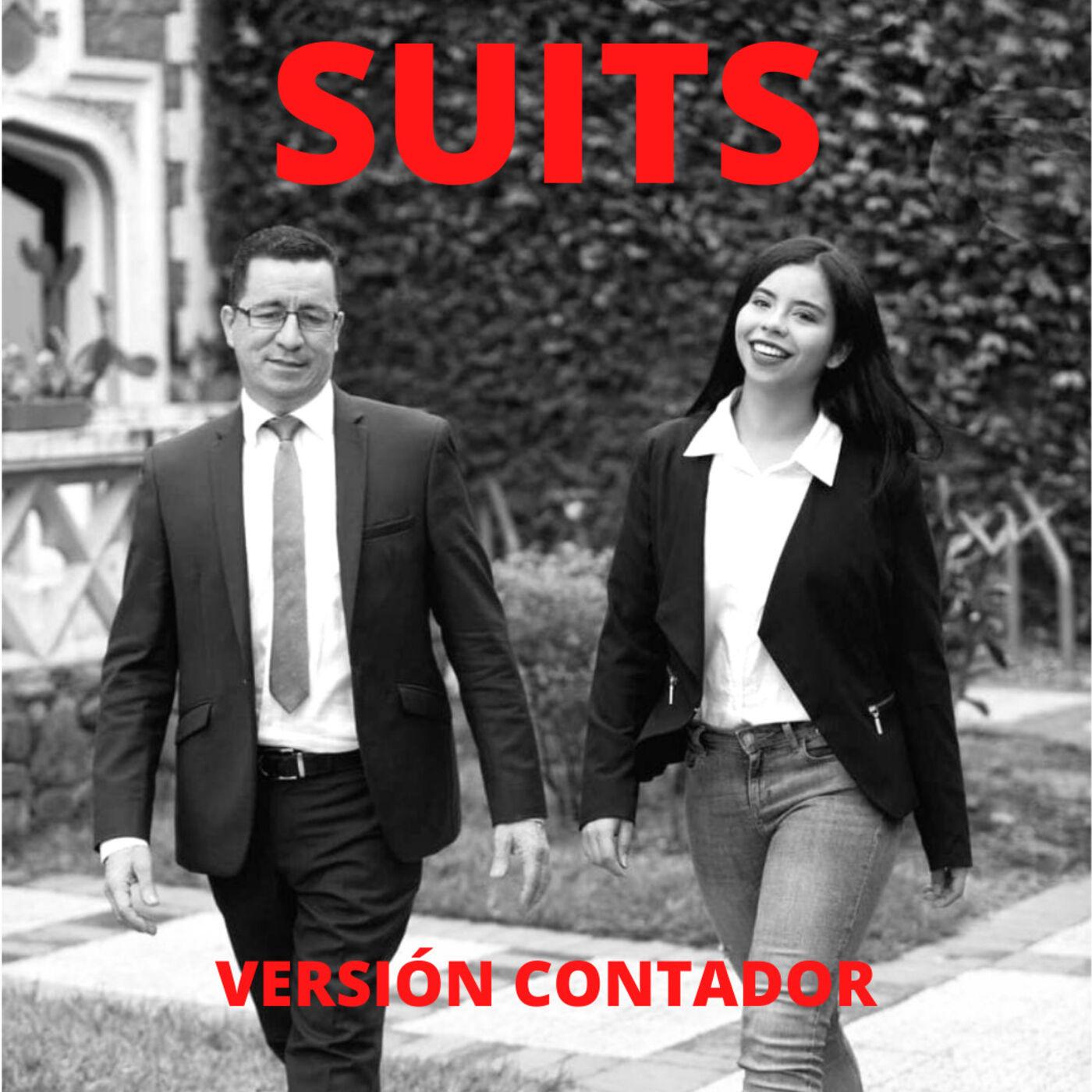EP019 Suits, la clave del éxito como contador P1