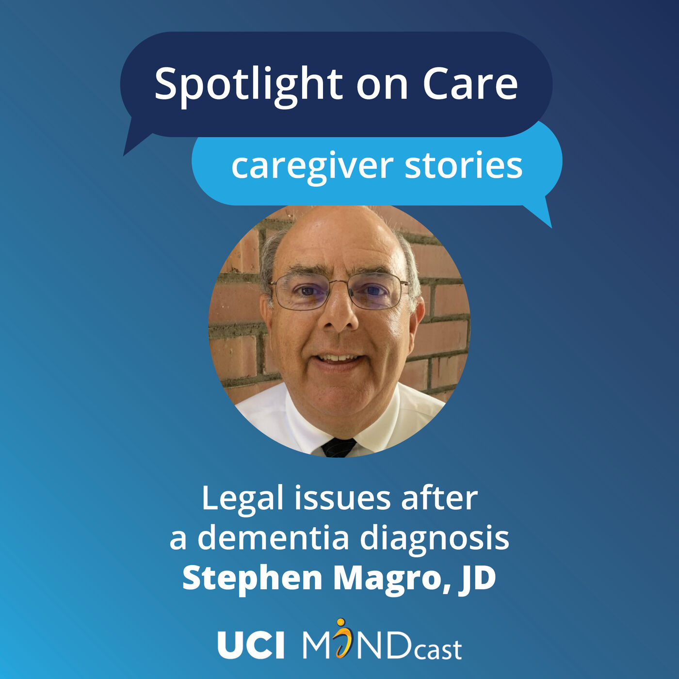 Legal Issues After a Dementia Diagnosis with Stephen Magro