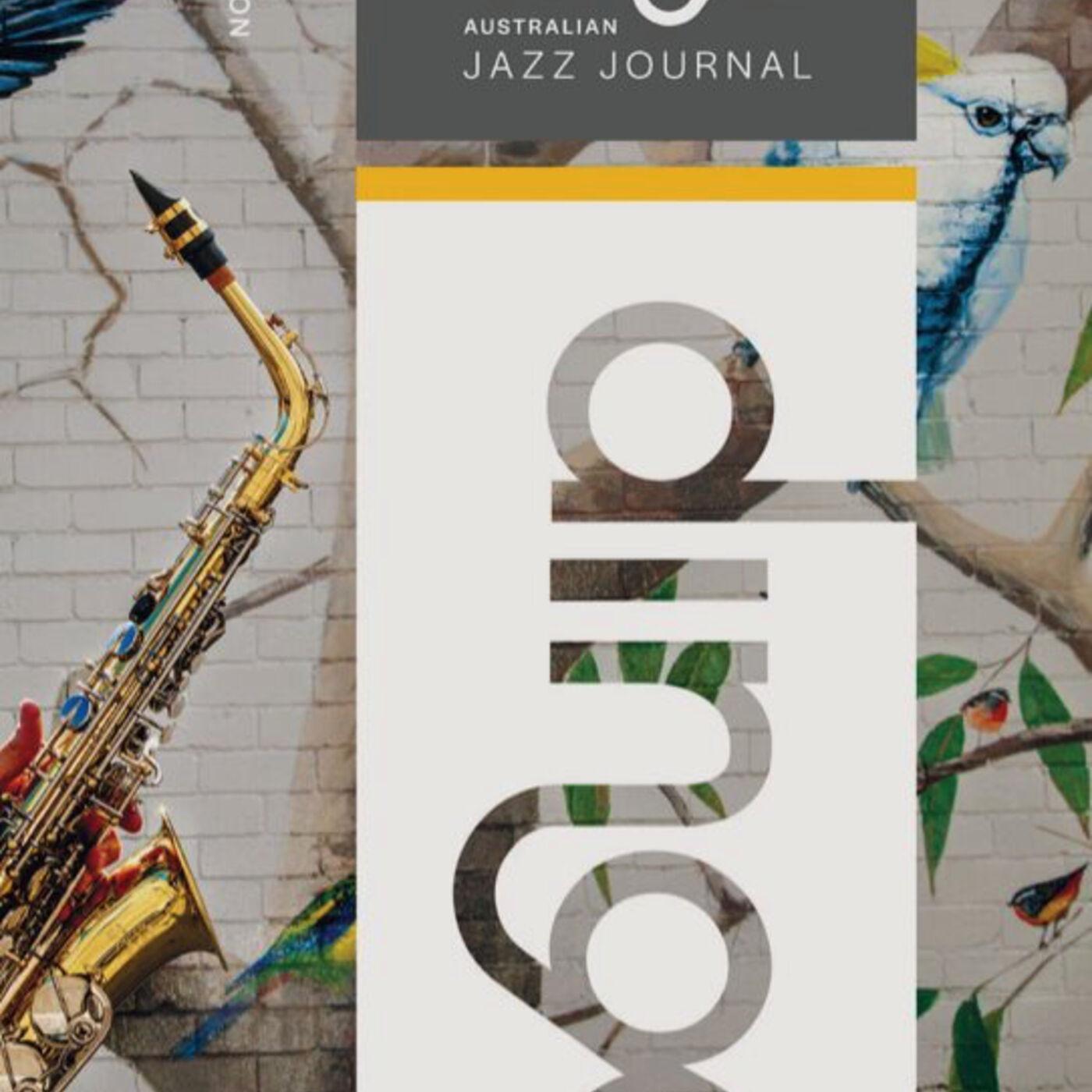 Episode #16: DINGO Australian Jazz Journal Adam Simmons (Interview)