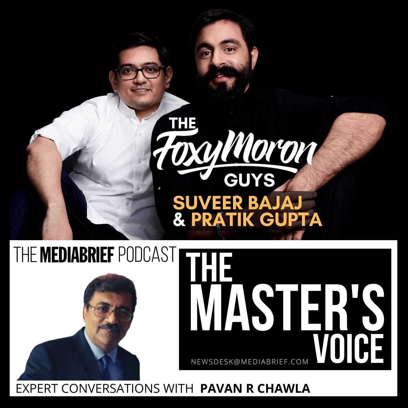 EXCLUSIVE: Suveer Bajaj and Pratik Gupta of Foxymoron, on The Master's Voice