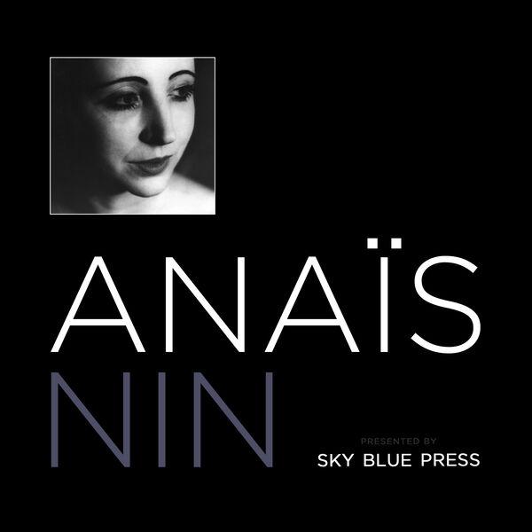 Anais Nin Podcast Podcast Artwork Image