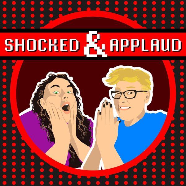 Shocked & Applaud Podcast Artwork Image