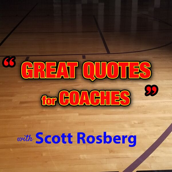 Great Quotes for Coaches Podcast Podcast Artwork Image