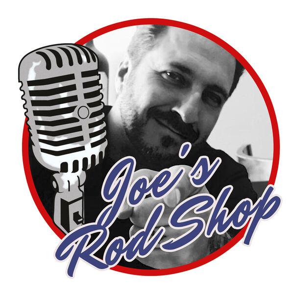 Joe's RodShop Podcast Podcast Artwork Image