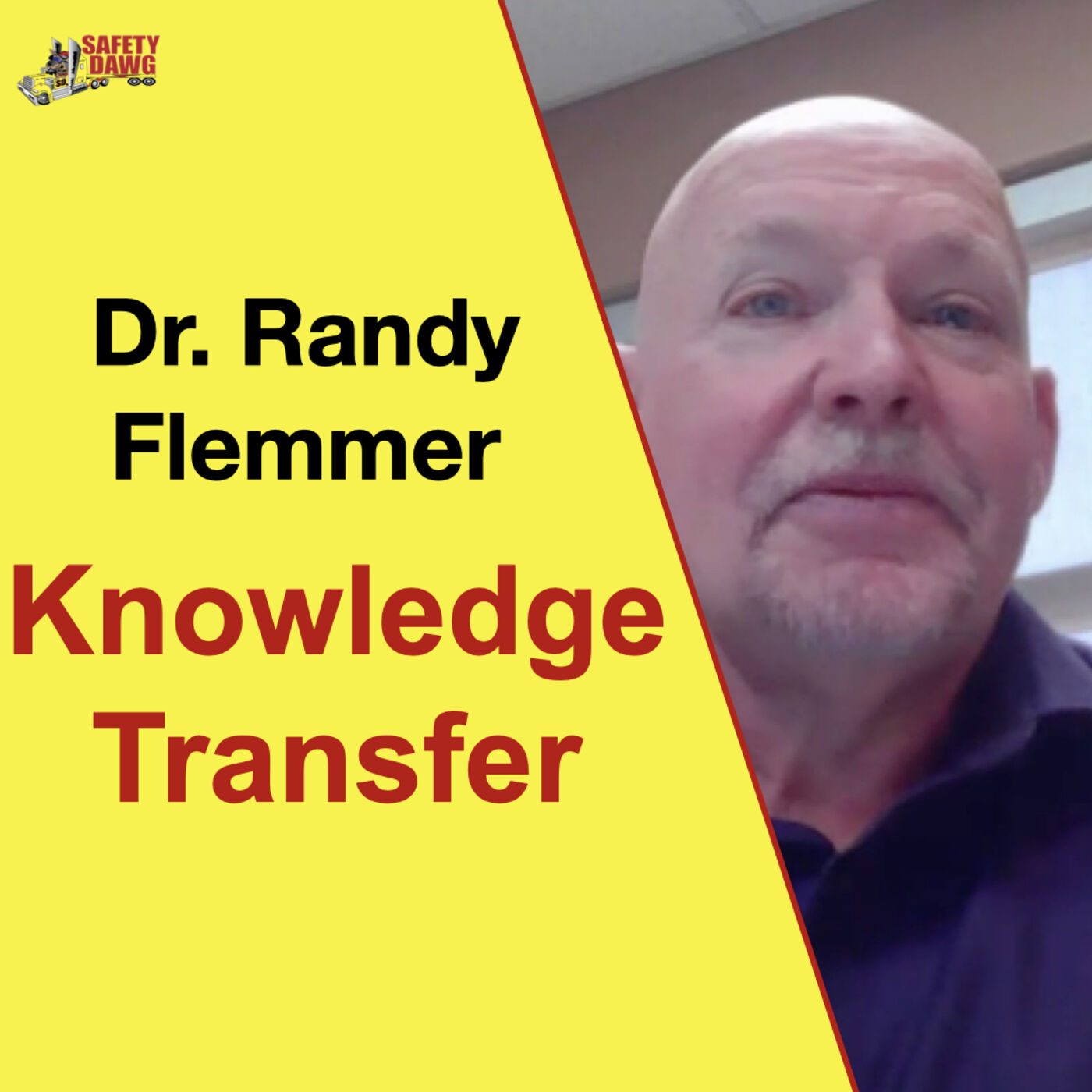 Training, How To Transfer Knowledge? Dr. Randy Flemmer, Fleet Safety International