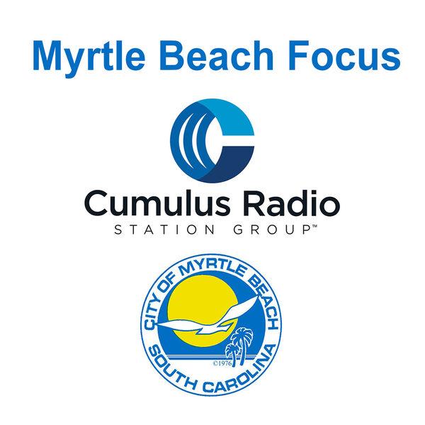 Myrtle Beach Focus...  City of Myrtle Beach Weekly Cumulus Radio Show Podcast Artwork Image