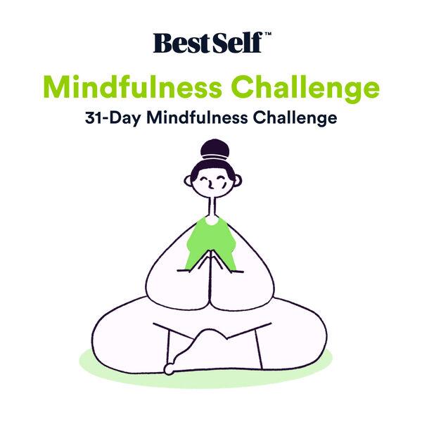 BestSelf Co.'s 31-day Mindfulness Challenge Podcast Artwork Image