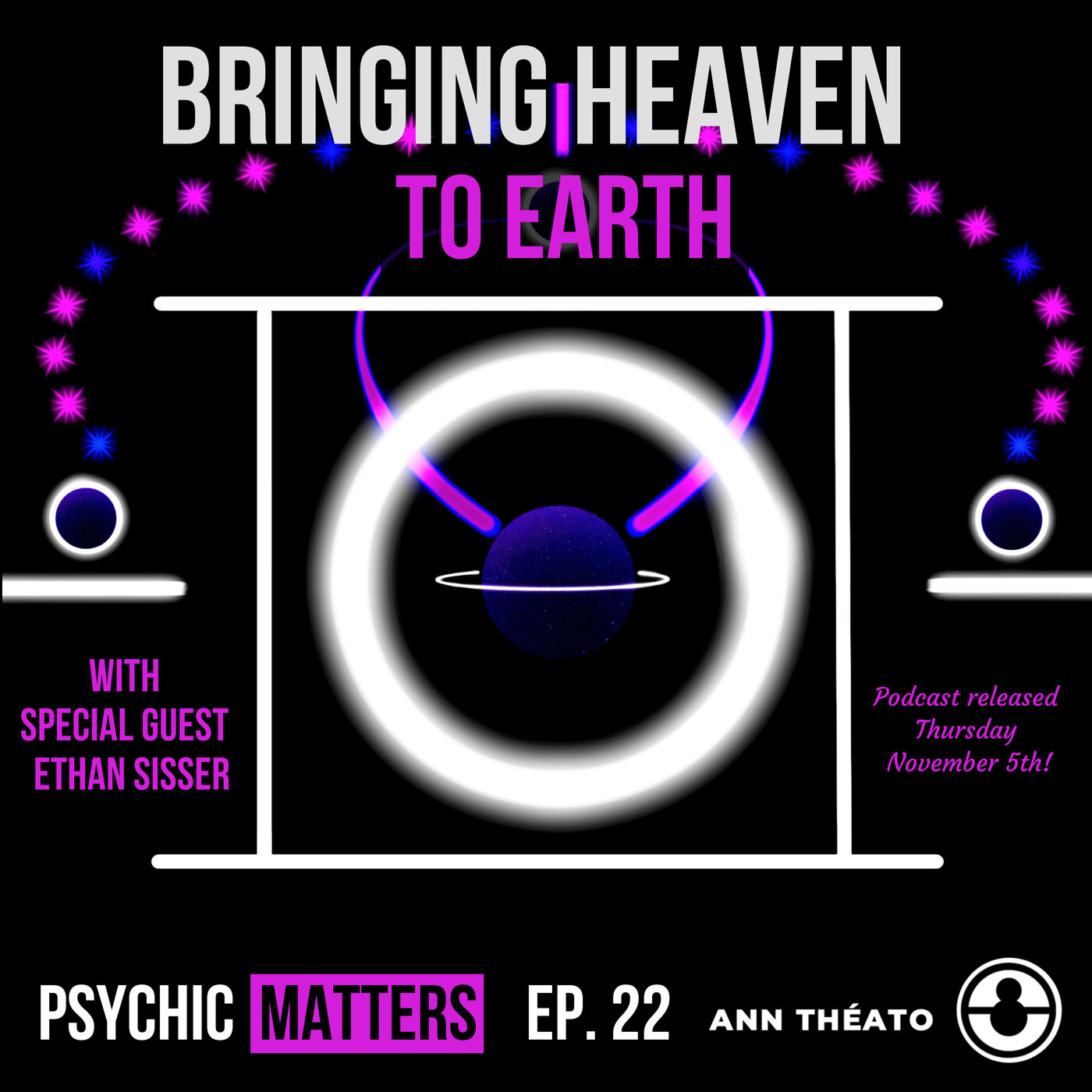 PM: 022 Bringing Heaven To Earth