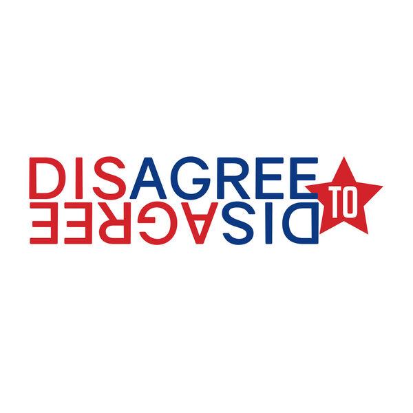 Disagree to Disagree Podcast Artwork Image