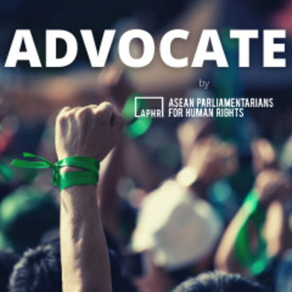 ADVOCATE by ASEAN Parliamentarians for Human Rights  Podcast Artwork Image