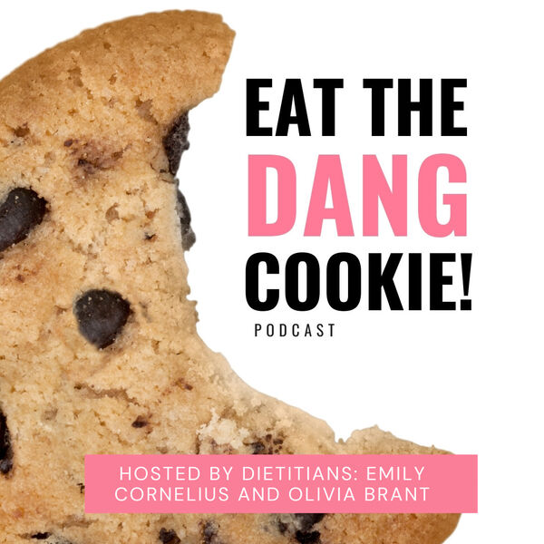 Eat The Dang Cookie Podcast Podcast Artwork Image