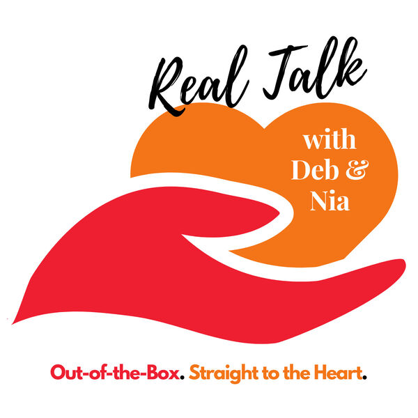 Real Talk With Deb & Nia Podcast Artwork Image