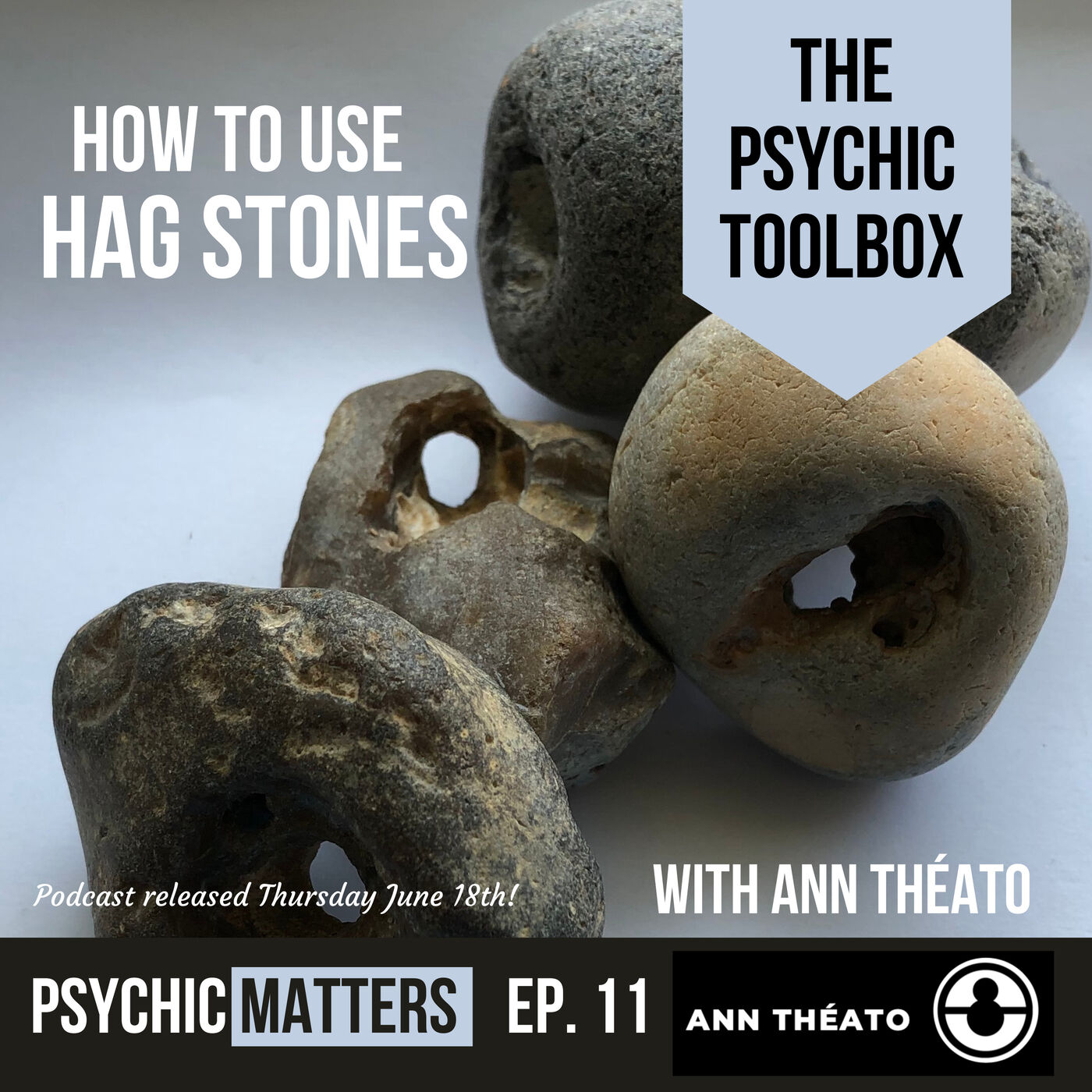 Pm 011 The Psychic Toolbox How To Use Hag Stones With Ann Theato Although different hags are unique in appearance and mannerism, they have many aspects in common. pm 011 the psychic toolbox how to