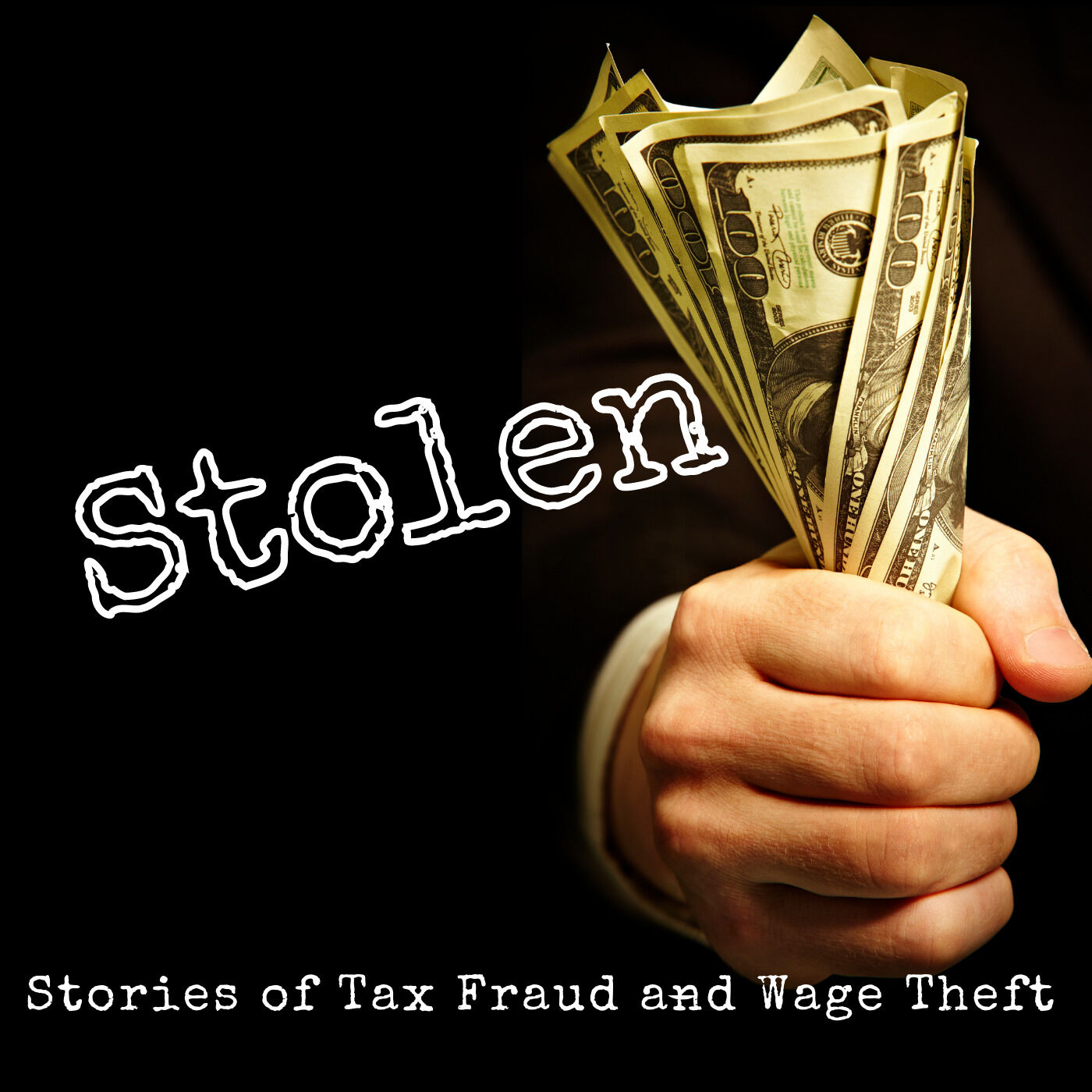 Stolen: Episode 1 Tax Fraud + Wage Theft