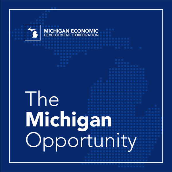 The Michigan Opportunity Podcast Artwork Image