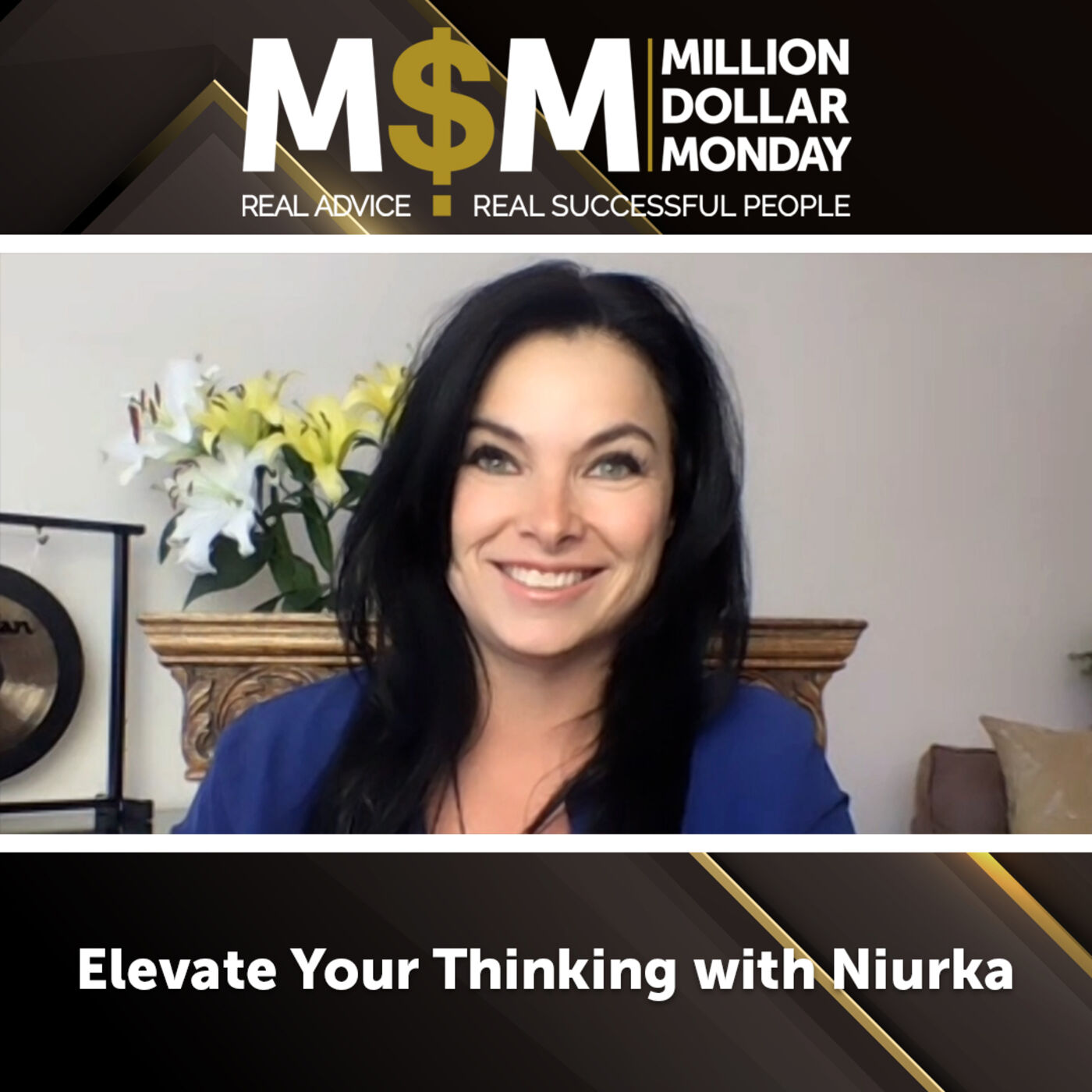 Elevate Your Thinking with Niurka