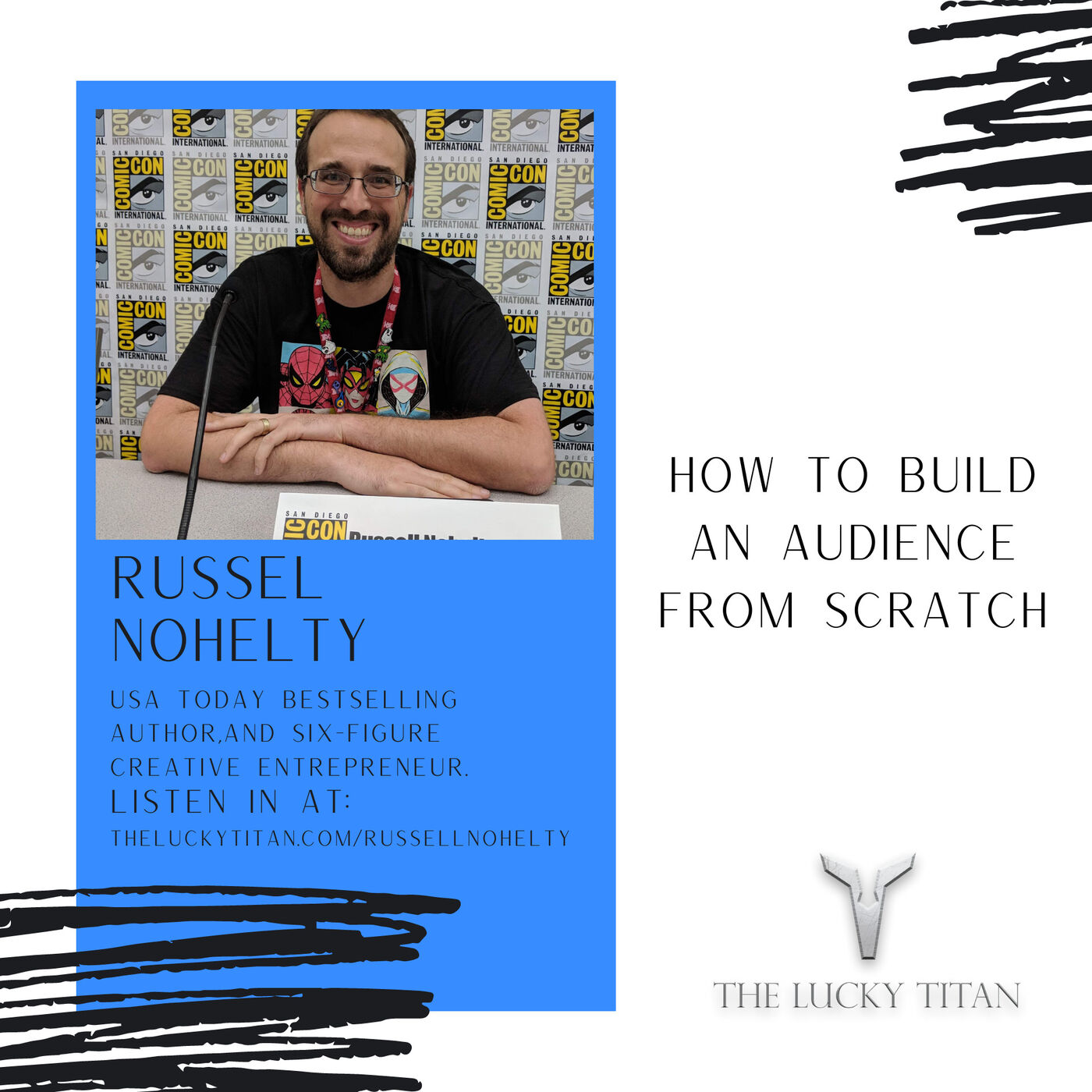 How To Build An Audience From Scratch With Russell Nohelty