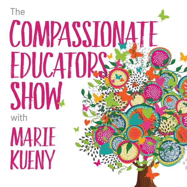 The Compassionate Educators Show Podcast Artwork Image