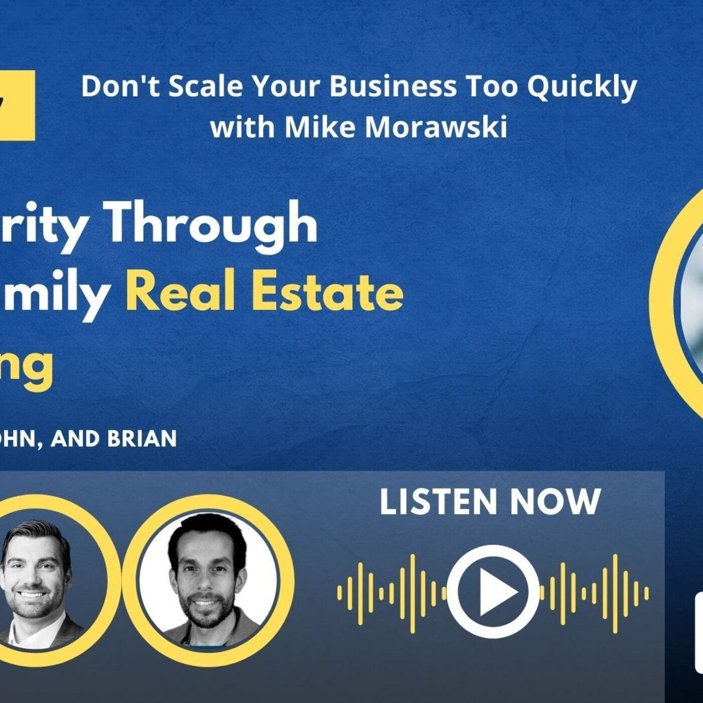 Don't Scale Your Business Too Quickly with Mike Morawski