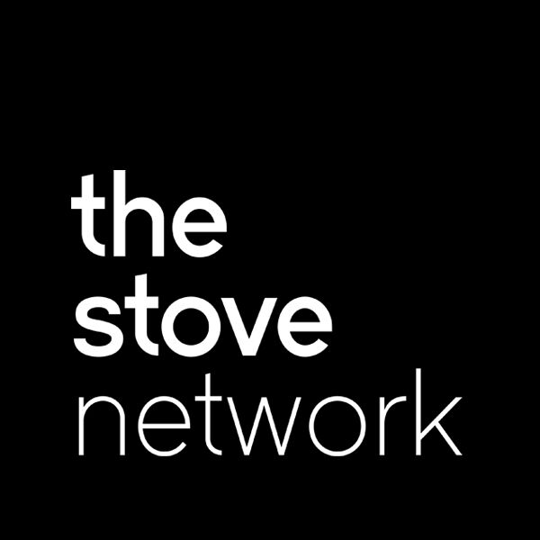 The Stove Network  Podcast Artwork Image