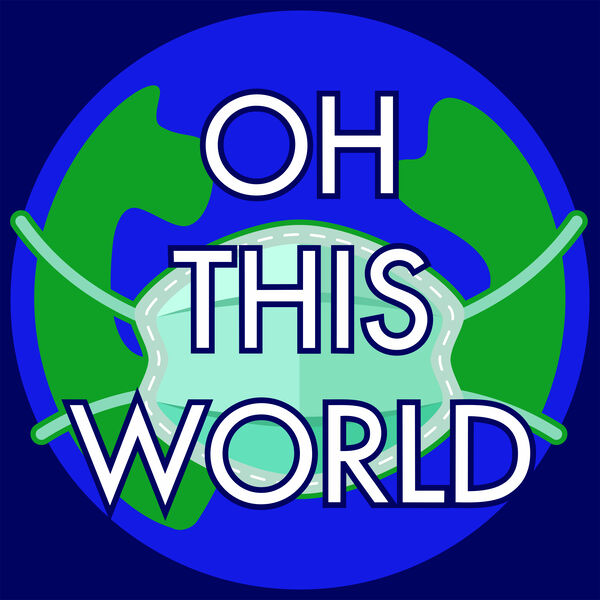 Oh This World  Podcast Artwork Image