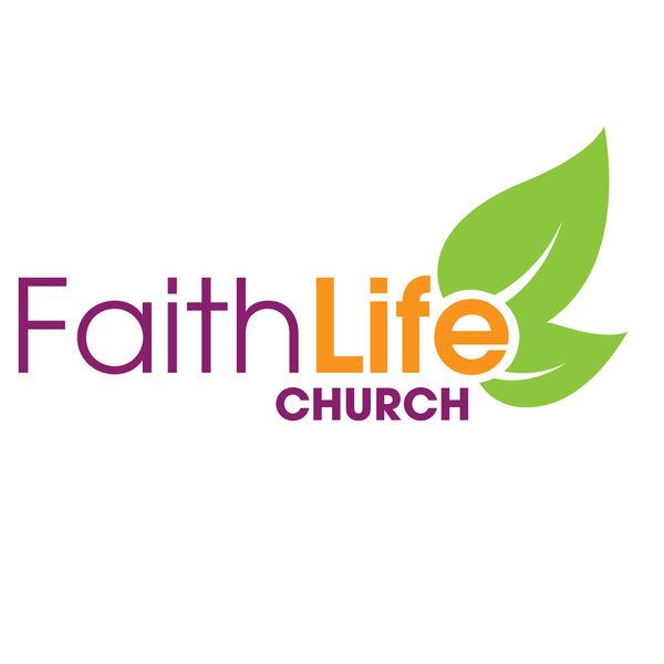 Faith Life Church Podcast Podcast Artwork Image